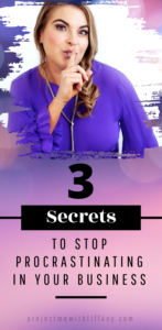 female business entrepreneur whispering three secrets to stop procrastinating in your business against a pink background