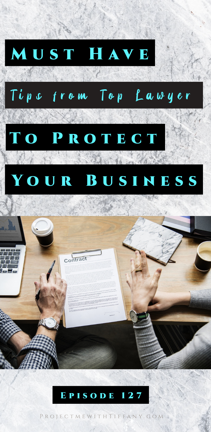 Contract being signed by business partners with title saying must have tips from top lawyer to protect your business episode 127