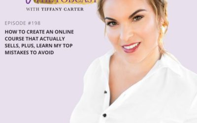 How to Create an Online Course that Actually Sells, PLUS, Learn My Top Mistakes to Avoid EP198