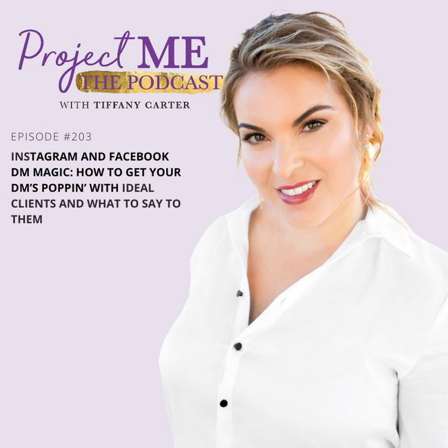 Instagram and Facebook DM Magic: How to Get Your DM's Poppin' with Ideal Clients and What to Say to Them EP203