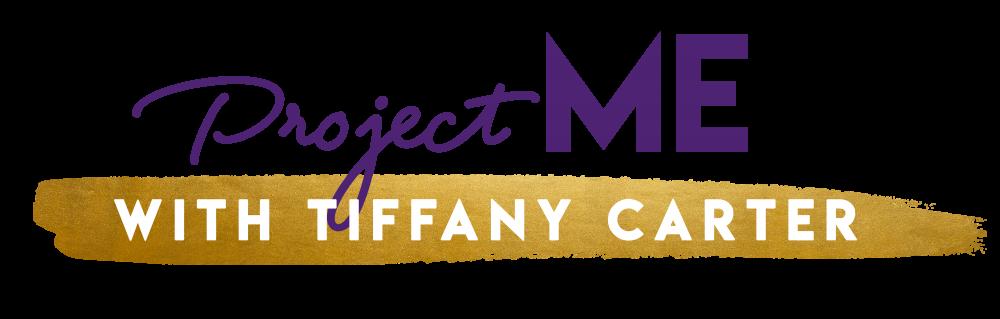 Projectmewithtiffany